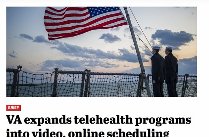 The VA Expands Telehealth Programs into Video and Online Scheduling Nationwide