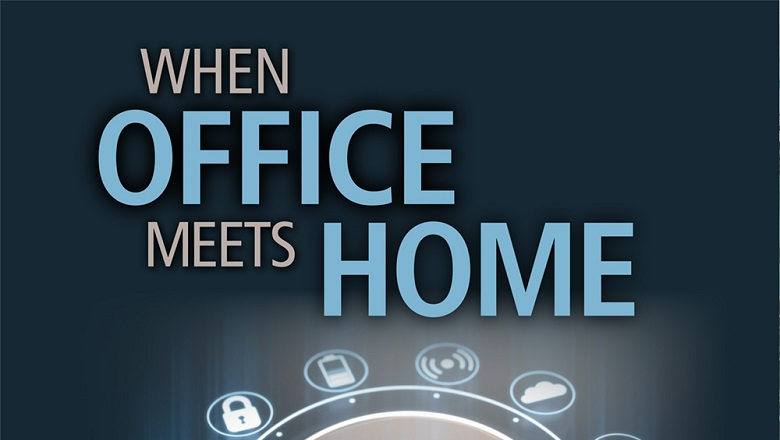 When Office Meets Home